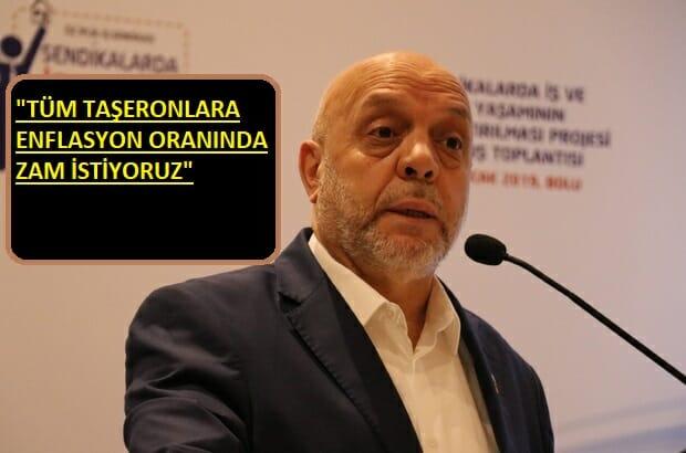 """Hak-İş Başkanı Mahmut Arslan: """"Taşeronlara ve KİT'lere zam istiyoruz"""""""