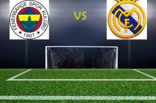 Fenerbahçe-Real Madrid maçı saat kaçta? Hangi kanalda?