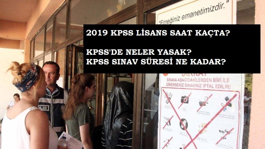 2019 KPSS Lisans saat kaçta? Sınavda yasak olan eşyalar nelerdir?