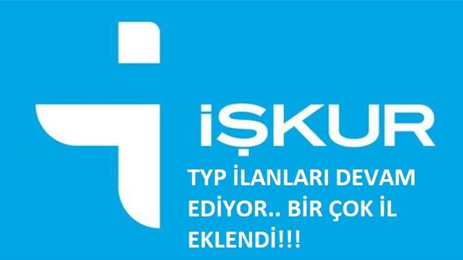 19 Eylül güncel TYP ilanları.. Adana ve bir çok il açıldı
