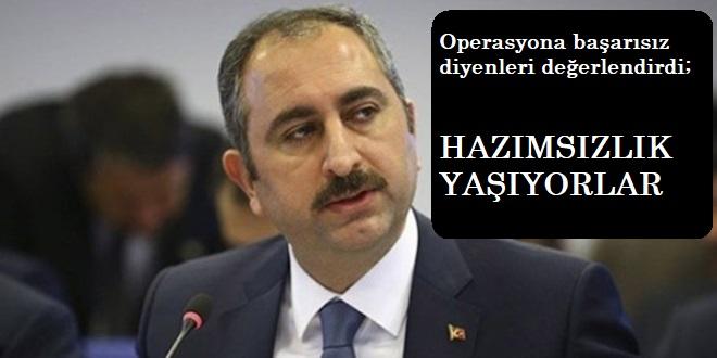Adalet Bakanı Gül'den operasyon değerlendirmesi