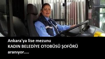 Ankara Büyükşehir Belediyesi 10 kadın şoför alacak
