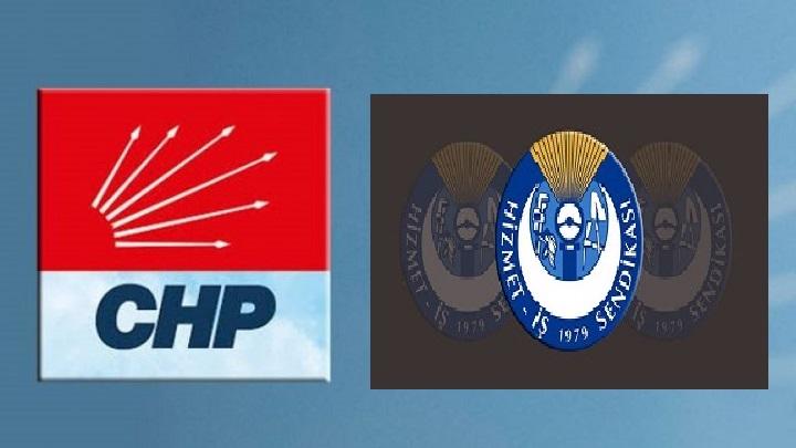 CHP sendikal baskıları savundu, Hizmet-İş'i eleştirdi