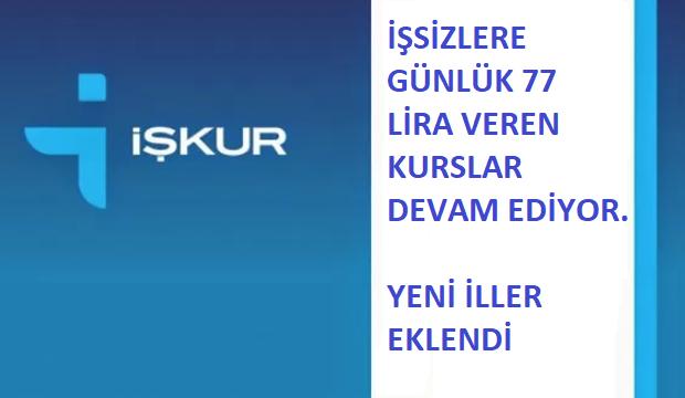 İŞKUR'un günlük 77 liralık kursları sürüyor   Yeni iller eklendi