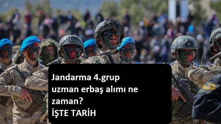 Jandarma Uzman Erbaş alımı ne zaman olacak? (4.grup)