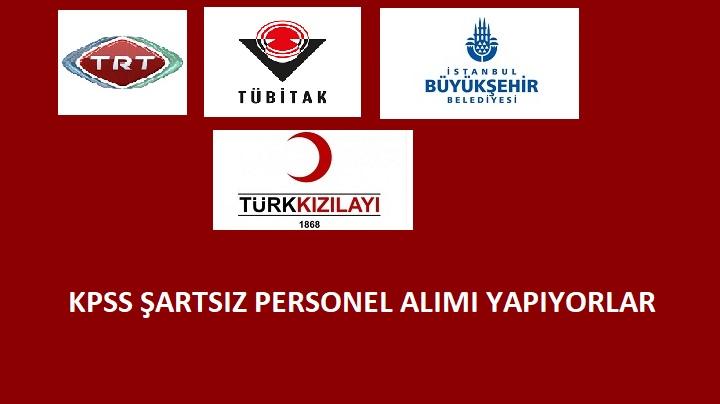 TRT, Kızılay, TÜBİTAK ve İBB kamu personeli arıyor | KPSS şartı yok!