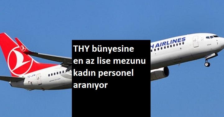 Türk Hava Yolları lise mezunu personel alacak | 5-10 bin TL maaş