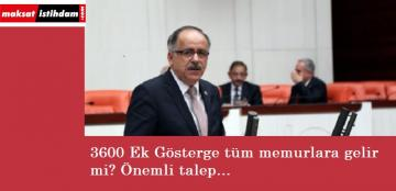 Tüm memurlar dikkat: Önemli 3600 ek gösterge talebi mecliste