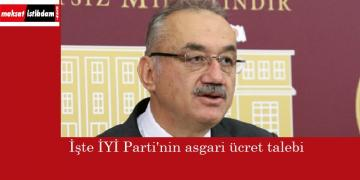 İYİ Parti'nin asgari ücret beklentisi açıklandı