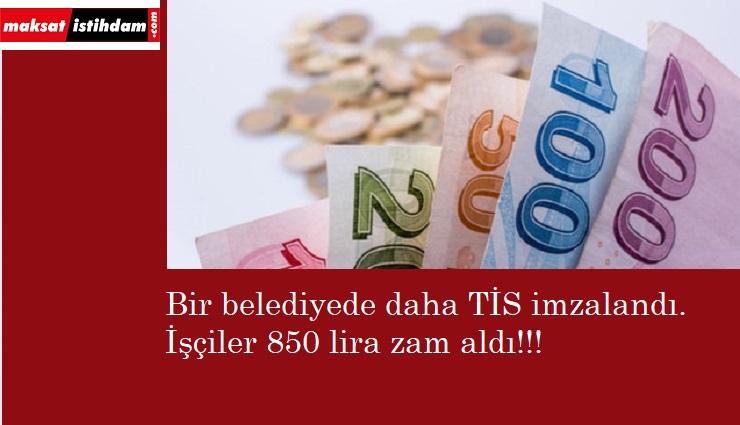Belediye işçilerine TİS müjdesi: 850 TL!
