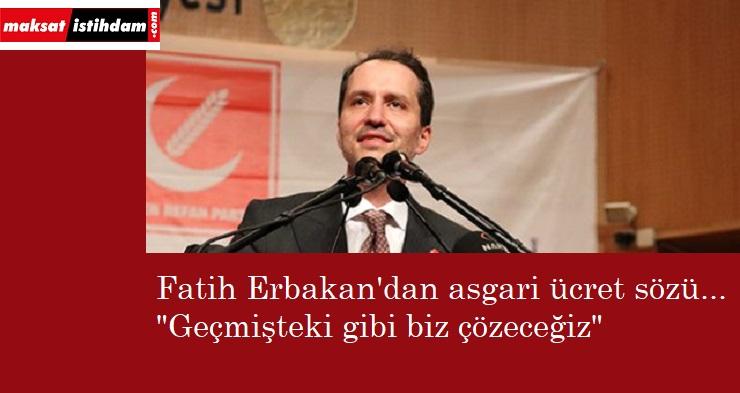 """Fatih Erbakan'dan asgari ücret açıklaması: """"Geçmişte de biz çözdük"""""""