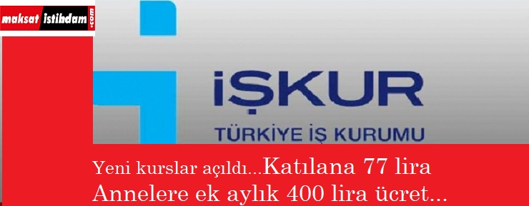 İŞKUR kursları devam ediyor | Katılana günlük 77 lira verecekler