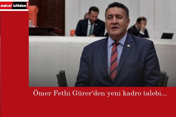 """CHP'li Gürer'den KİT ve kadro alamayan taşeron çıkışı: """"Bitirilmeli"""""""