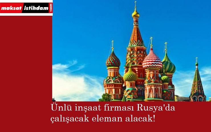 Rusya'da çalışmak isteyenler dikkat! Personel alınacak