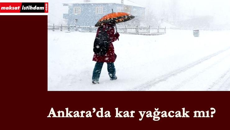 Ankara'da kar yağacak mı? 2 Ocak'ta okullar tatil olacak mı?