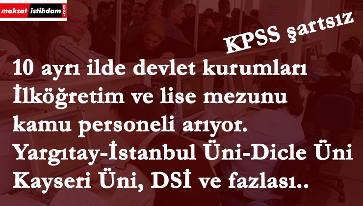 Yargıtay-İstanbul Üniversitesi- Devlet Su İşleri | 10 ilde kamu ilanı var
