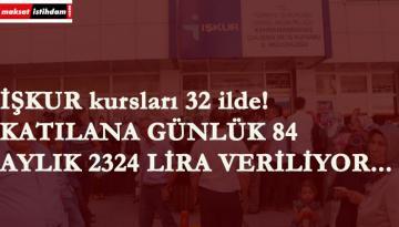 32 ilde devam eden İŞKUR kursları ayda 2324 lira veriyor!