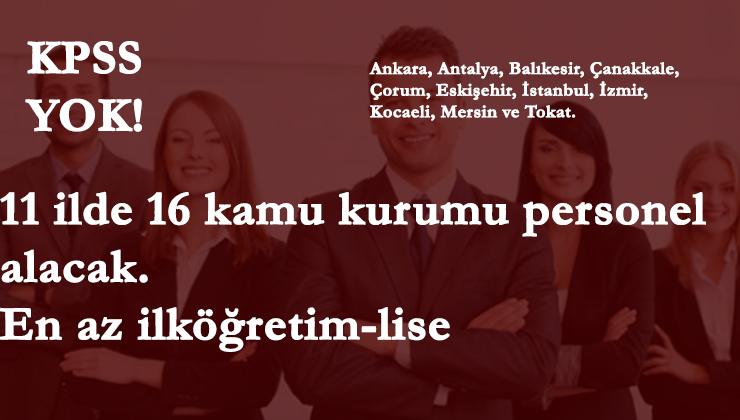 11 ilde 16 kamu kurumu personel arıyor | Belediye-il özel idaresi- SYDV