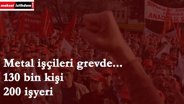 130 bin metal işçisi grevde