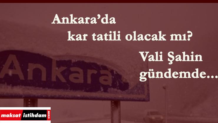 10 Şubat Ankara'da okullar tatil mi? Vasip Şahin'den açıklama geldi mi?