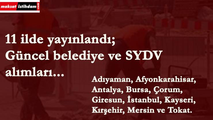 11 ilde güncel belediye ve SYDV ilanları yayınlandı