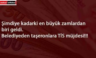 Bir belediyede taşeronlara TİS müjdesi: En düşük maaş 3848 TL!