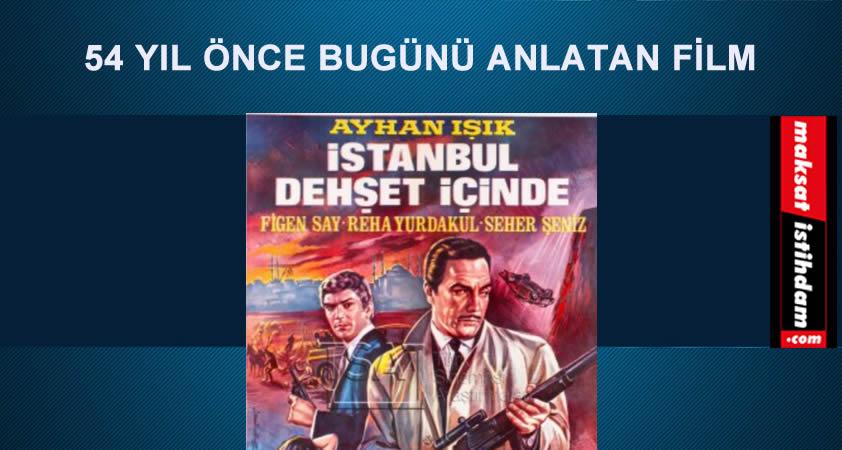 54 Yıl Önce Bugünü Anlatan Film