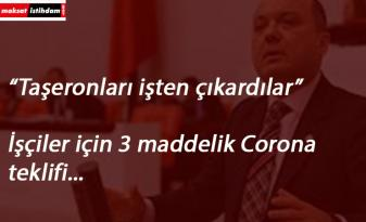 Mecliste iş kanuna 'Corona' maddesi talebi