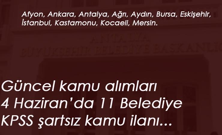 İŞKUR belediye ilanları: 4 Haziran'da 11 ilimizde kamu ilanları yayınlandı