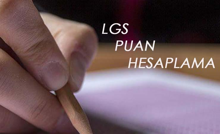 2020 LGS puan hesaplama nasıl yapılır? LGS puan hesaplama robotu