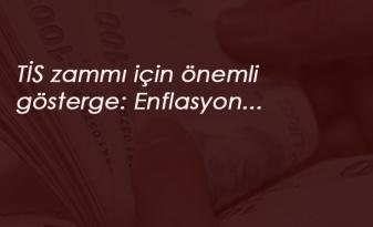 Enflasyon rakamları ile taşerona TİS zammı netleşiyor