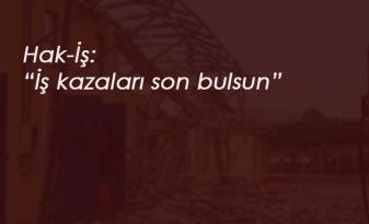 """Sakarya'daki fabrika patlaması sonrası Hak-İş'ten açıklama: """"İş kazaları son bulmalı"""""""