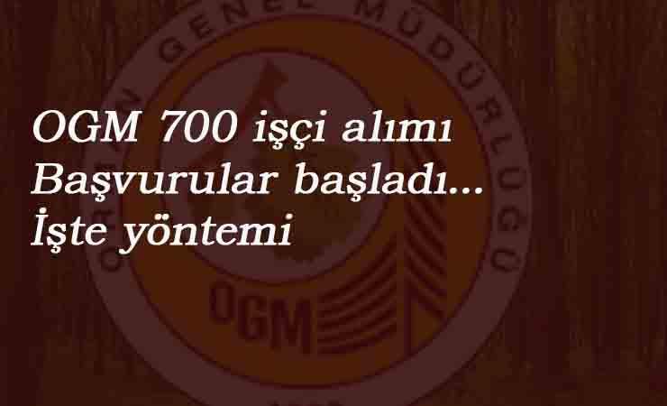 OGM 700 kamu işçisi alımı: Başvurular başladı! İşte yöntemi