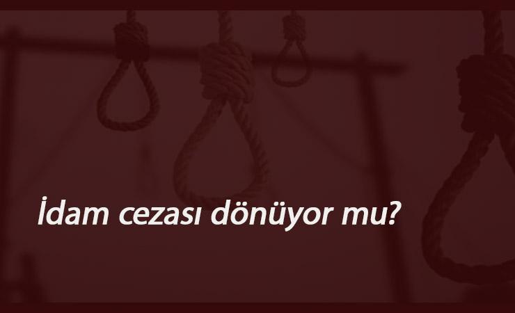 İdam cezası gelecek mi? TBMM Başkanı'ndan flaş açıklamalar