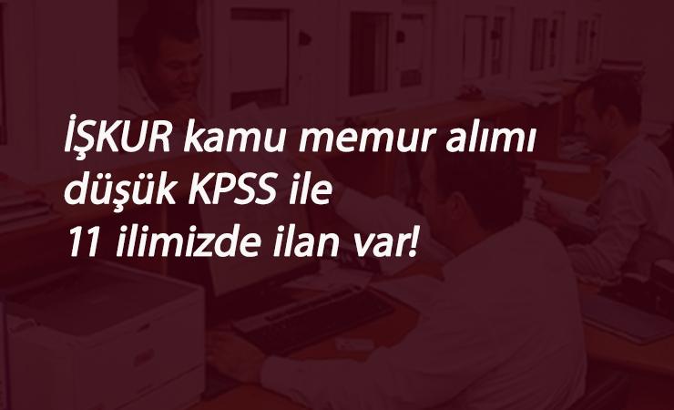 11 ilimizde memur alımları: Düşük KPSS ile itfaiye-zabıta-memur-mühendis-mimar-muhasebeci alımları