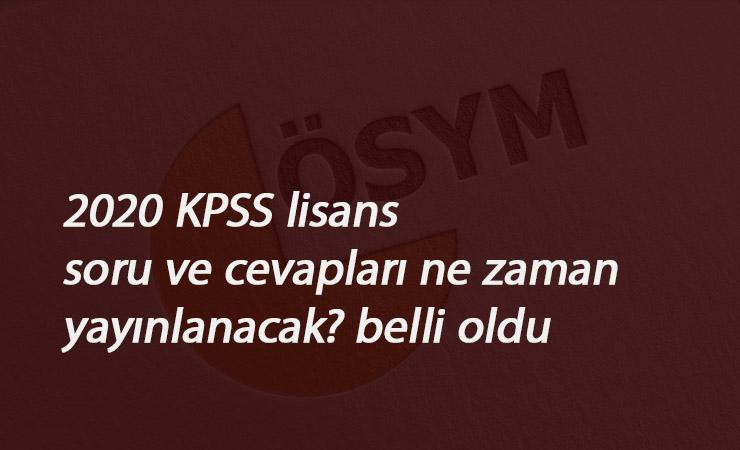 2020 KPSS Lisans soruları ve cevapları ne zaman yayınlanacak? Açıklama geldi