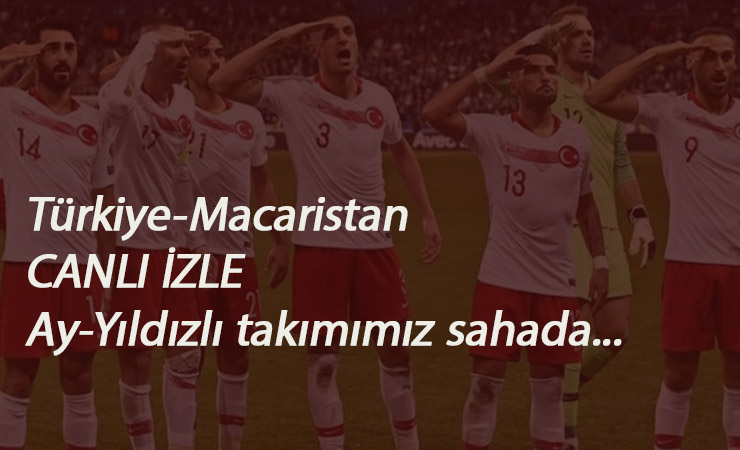Türkiye-Macaristan saat kaçta? Hangi kanalda?