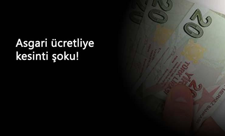 Asgari ücrette 400 liraya varan kesinti gelebilir