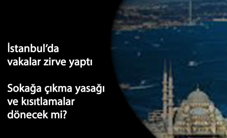 İstanbul'da sokağa çıkma yasağı gelecek mi? Sosyal medyada şok iddialar
