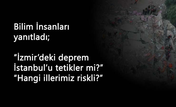 İzmir'deki deprem İstanbul'u etkiler mi? Deprem uzmanı yanıtladı