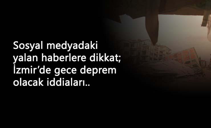 İzmir'de bu gece yine deprem olacağı iddiaları korkuttu: Yalan haberlere inanmayın