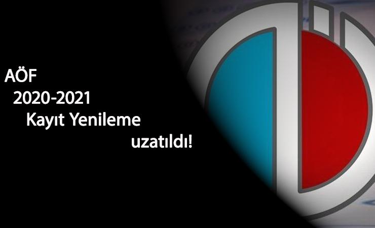 AÖF kayıt tarihi değişti: AÖF yönetiminden uzatma kararı