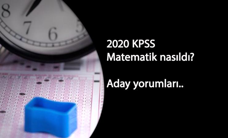 2020 KPSS Önlisans matematik soruları: Zor muydu? Adaylar yorumluyor