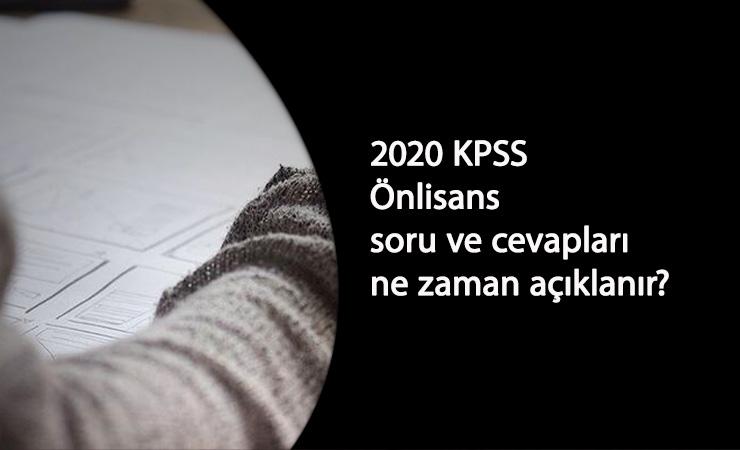 2020 KPSS Önlisans soru ve cevapları ne zaman açıklanacak?