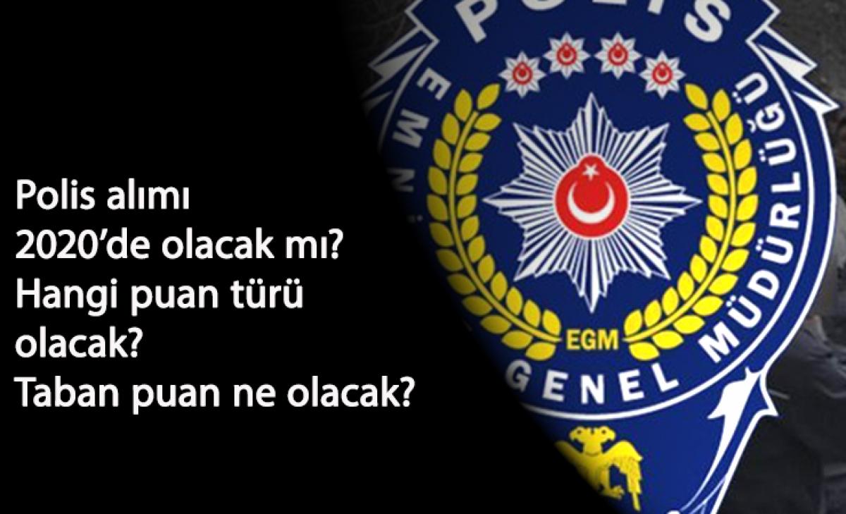 2020 KPSS polis alımı olacak mı? KPSS polis alımı ne zaman? Hangi mezuniyet  gerekli?