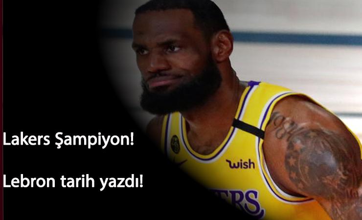 Lakers şampiyon oldu: Lebron James'in tarihi gecesi