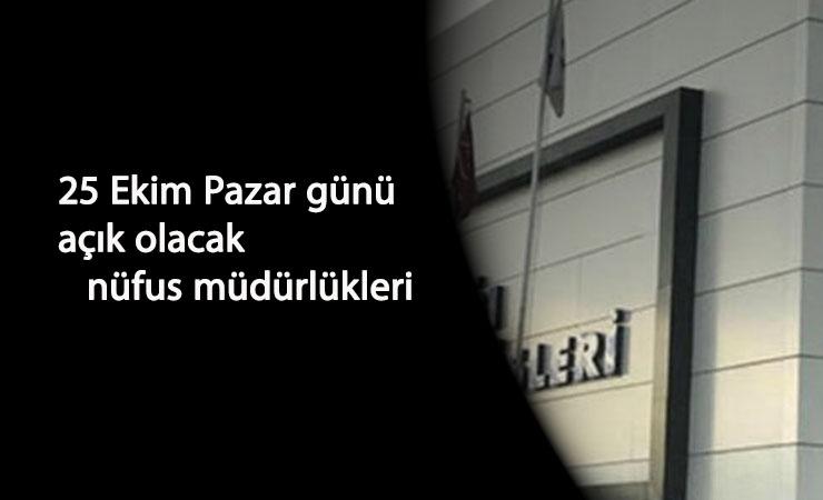 KPSS önlisans günü nüfus müdürlükleri açık mı? 25 Ekim için il-ilçe nüfus müdürlükleri açıklaması geldi