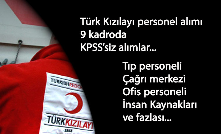 Türk Kızılayı Ekim 2020 iş ilanları: 9 kadroda personel aranıyor