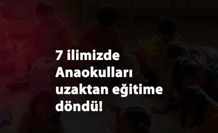 İstanbul ve Ankara'nın ardından 5 ilde daha anaokulu kararı