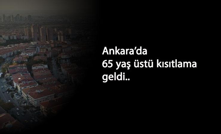 Ankara'da 65 yaş üstü sokağa çıkma kısıtlaması